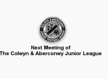 next colwyn and aberconwy league meeting